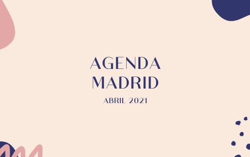 agenda abril madrid