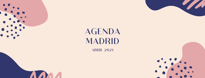 agenda abril madrid